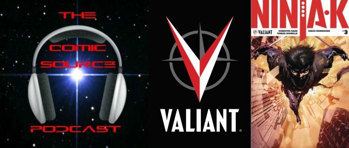 The Comic Source Podcast Episode 212 – Valiant Sunday – Ninja-K #3